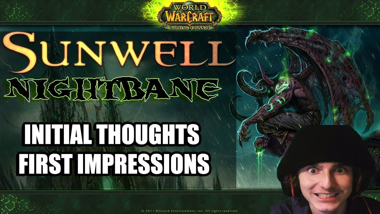Should You play Sunwell's Nightbane TBC? First Impressions! (World of  Warcraft)