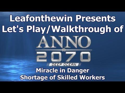 Anno 2070 Deep Ocean Let's Play/Walkthrought Miracle in Danger - Shortage of Skilled Workers
