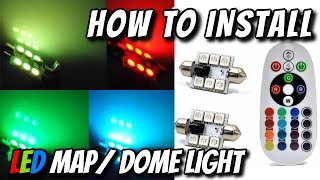 How to install LED interior dome & map light with RGB LED bulbs. Plug and Play