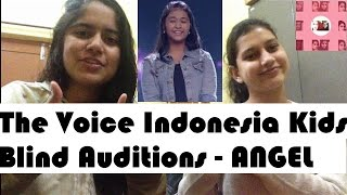 Angel - Always The Voice Kids Indonesia Reaction [ Indian Sister ! ]
