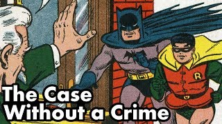 Twelve Days of Detective Comics Part Two: Case #112: The Case Without A Crime