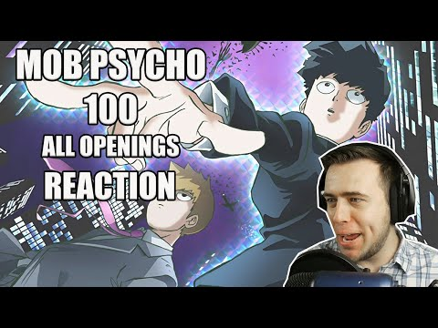 Mob Psycho 100 All Openings REACTION