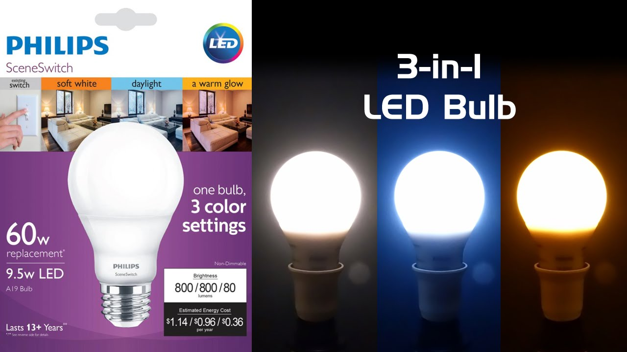 High Quality Review: Philips SceneSwitch LED Bulb   Three Colors Of White In One    YouTube