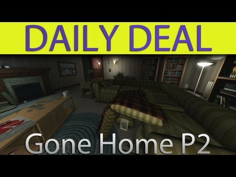 Gone Home P2 - The Daily Deal #56