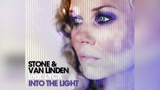 Stone & Van Linden Feat. Lyck - Into The Light (Original Edit)