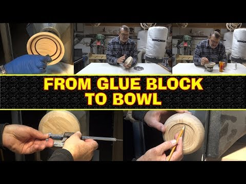 From Glue Block to Bowl