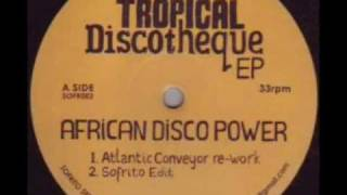 African Disco Power (Sofrito Edit)