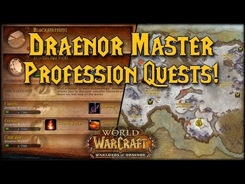 [Warlords] Draenor Profession Trainer Quests! (Horde)