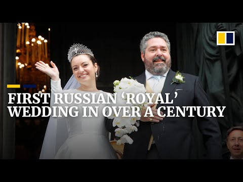 First 'royal' wedding in Russia since the 1917 revolution draws aristocrats from across Europe