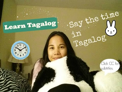 Learn Tagalog: Say The Time In Tagalog!