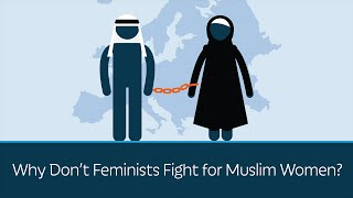 Why Don't Feminists Fight for Muslim Women? thumbnail