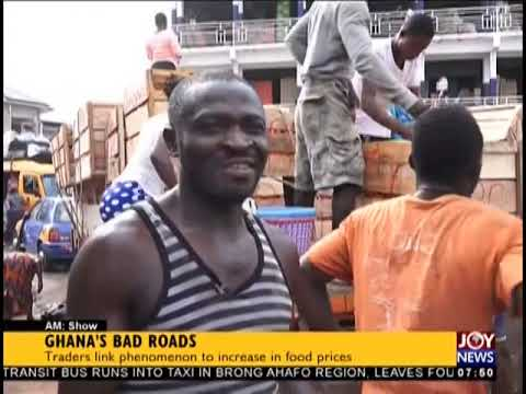 Ghana's Bad Roads - AM Business on JoyNews (21-11-18)