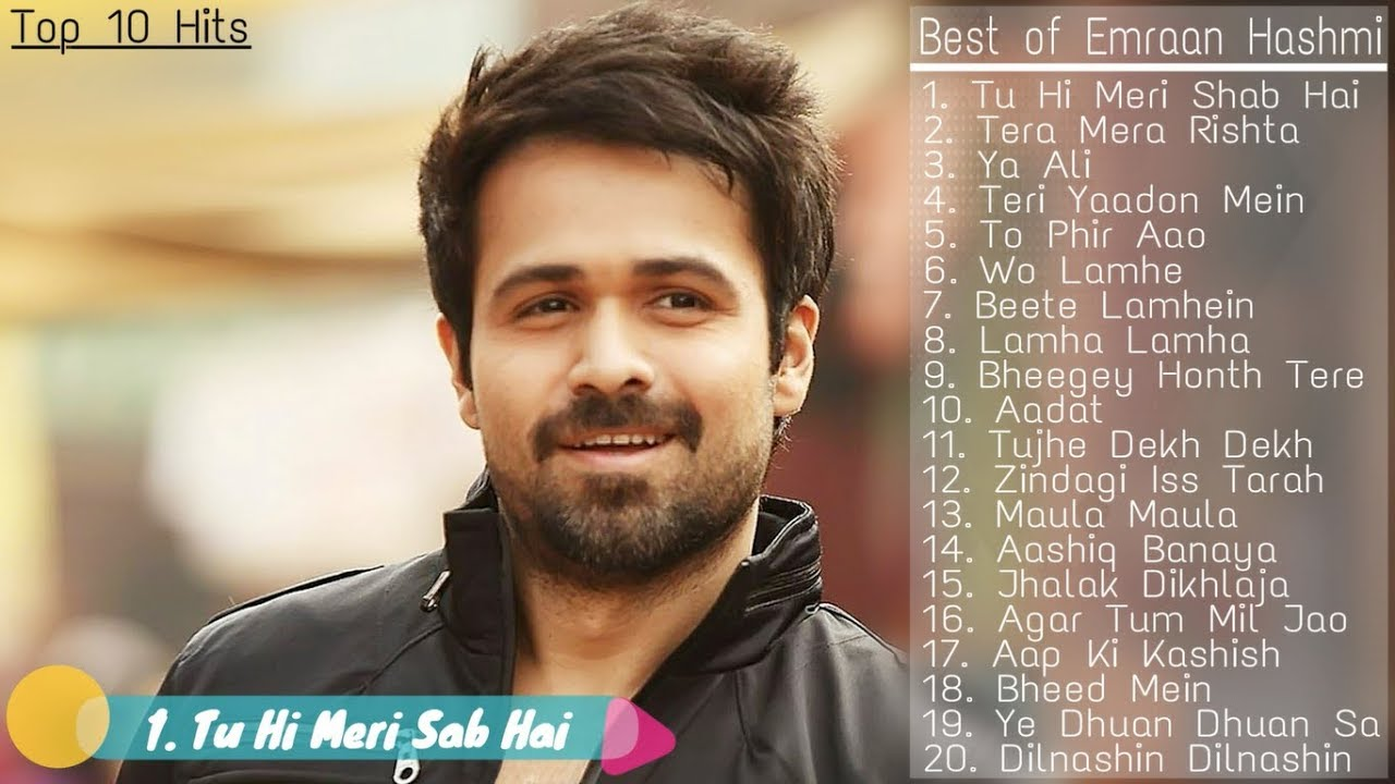 Best Of Emraan Hashmi Songs Top 20 Songs Of Emraan
