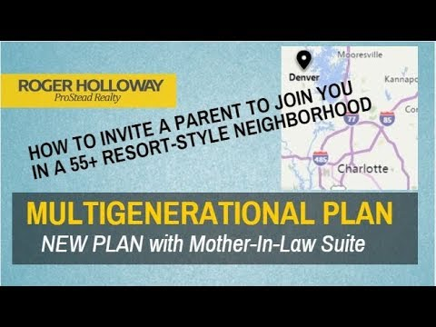 Multigenerational Homes with Mother In Law Suite 55+ Charlotte NC