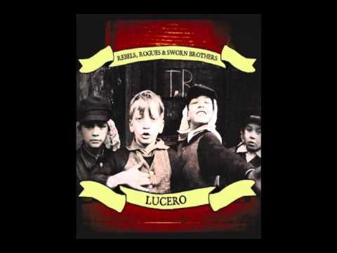 Lucero - Sing Me No Hymns