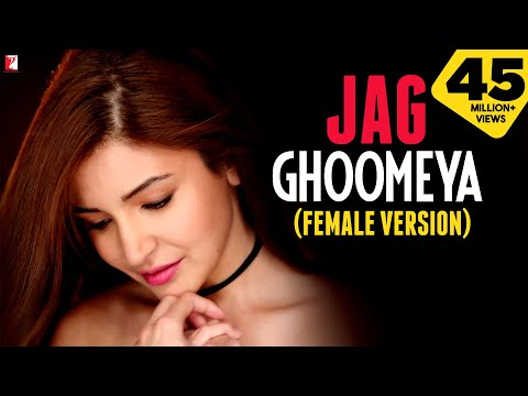 Thumbnail: Jag Ghoomeya Song - Female Version | Sultan | Salman Khan | Anushka Sharma | Neha Bhasin