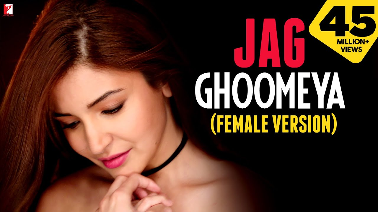 Jag Ghoomeya Song Female Version Sultan Salman Khan Anushka Sharma Neha Bhasin