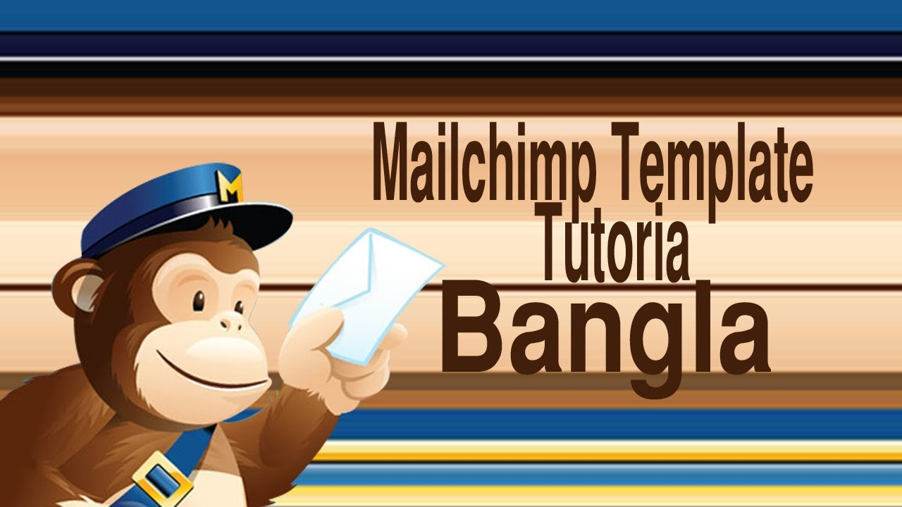 How To Make Mailchimp Template Tutorial Bangla Responsive Email