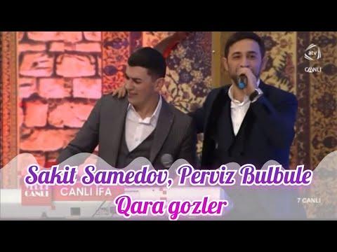 Sakit Samedov Perviz Bulbule Qara Gozler, Darixmaga Qoyma Meni 2020 Canli Ifa ATV