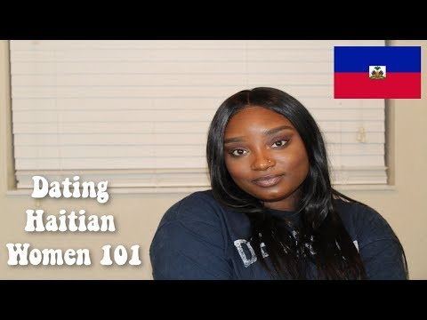DATING HAITIAN WOMEN 101