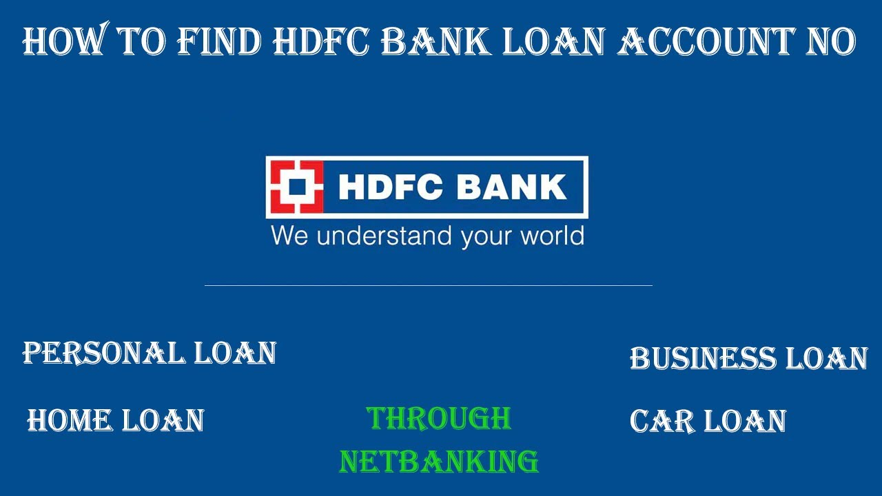How To Find Hdfc Bank Loan Account Number Hdfc Loan Account Number Kaise Pata Kare Youtube