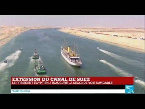 """Canal de Suez : Moment historique avec l'inauguration d'une """"nouvelle voie pour l'Egypte"""""""
