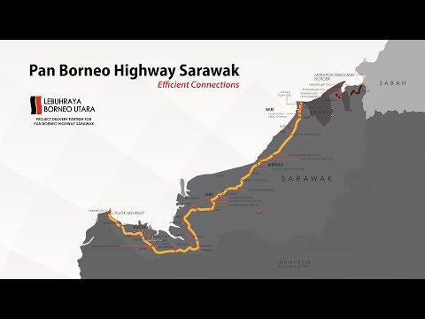 PAN BORNEO HIGHWAY SARAWAK PROGRES VIDEO 2018 NOV 2018