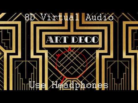 Lana Del Rey - Art Deco (8D Virtual Audio)