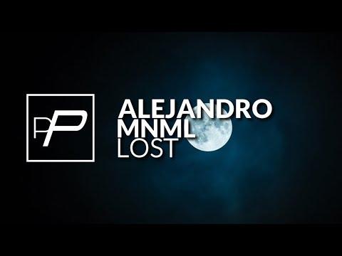 Alejandro Mnml - Lost [Original Mix]