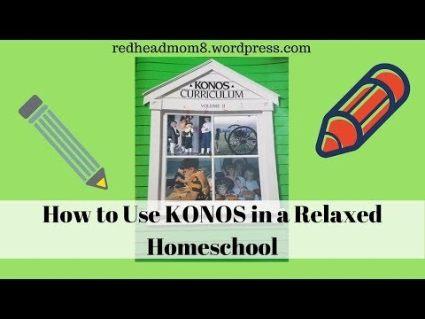 How to Use KONOS in a Relaxed Homeschool