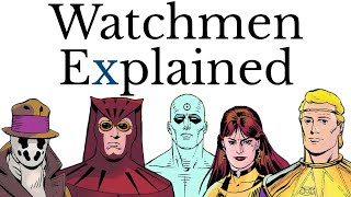 Watchmen Explained (original comic)