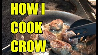 How I Cook Crow