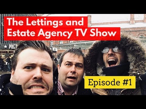 The Lettings and Estate Agent TV Show - Episode #1