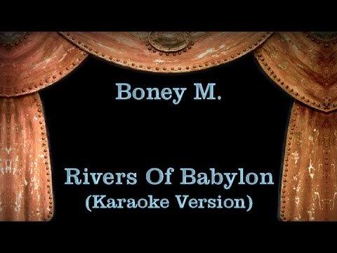 Boney M. - Rivers Of Babylon - Lyrics (Karaoke Version)