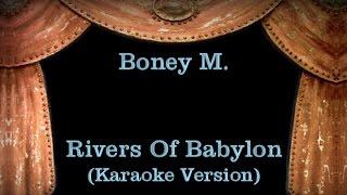 Boney M. - Rivers Of Babylon - Lyrics (Karaoke Version)
