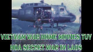 VIETNAM WAR HOME MOVIES TUY HOA  SECRET WAR IN LAOS 75002