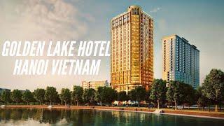 Hanoi Golden Lake Hotel || Vietnam