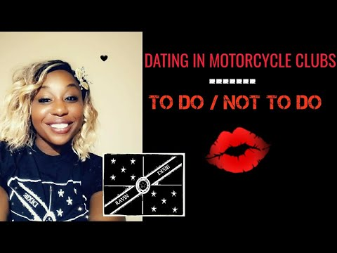 Dating In Motorcycle Clubs... To Do Or Not To Do?