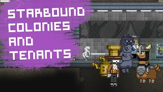 Starbound Tips | Things you might not have known about Colonies and Tenants