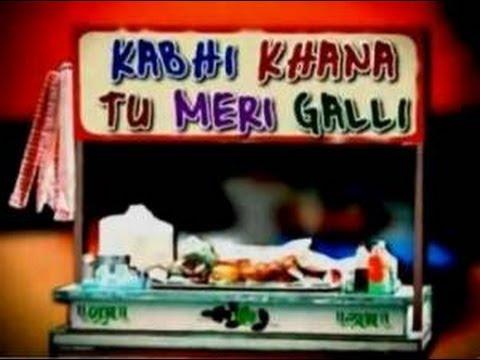 Welcome To Khau Galli With Nandini Vaid - Kabhi Khana Tu Meri Galli