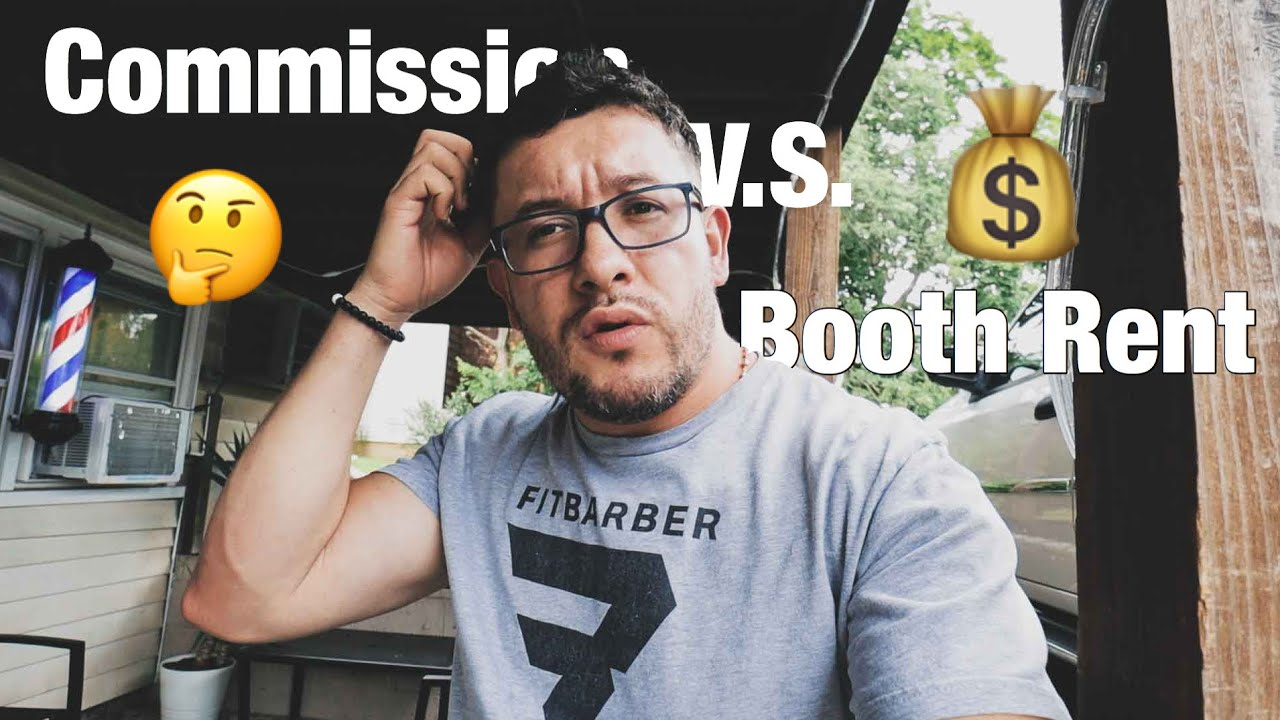the 2 ways of running a barbershop - Commision vs Booth Rent