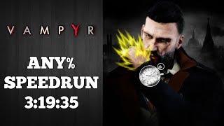 Vampyr 🧛🏾🧛🏾 | Glitchless Speedrun | World Record 6/7/2018 | 3:19:35 | Only Killed 4 Innocents =D  😇