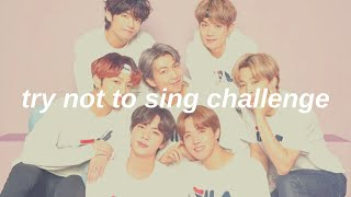 kpop try not to sing challenge [new \u0026 old songs] - kpop game
