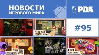 Новости игрового мира Android - выпуск 95 [Android игры]