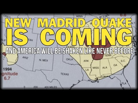 THE NEW MADRID QUAKE IS COMING AND AMERICA WILL BE SHAKEN LIKE NEVER BEFORE