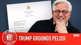 Trump's Epic Letter To Nancy Pelosi | The News And Why It Matters | Ep. 204