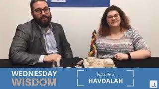 Havdalah Sets | Wednesday Wisdom Ep. 5