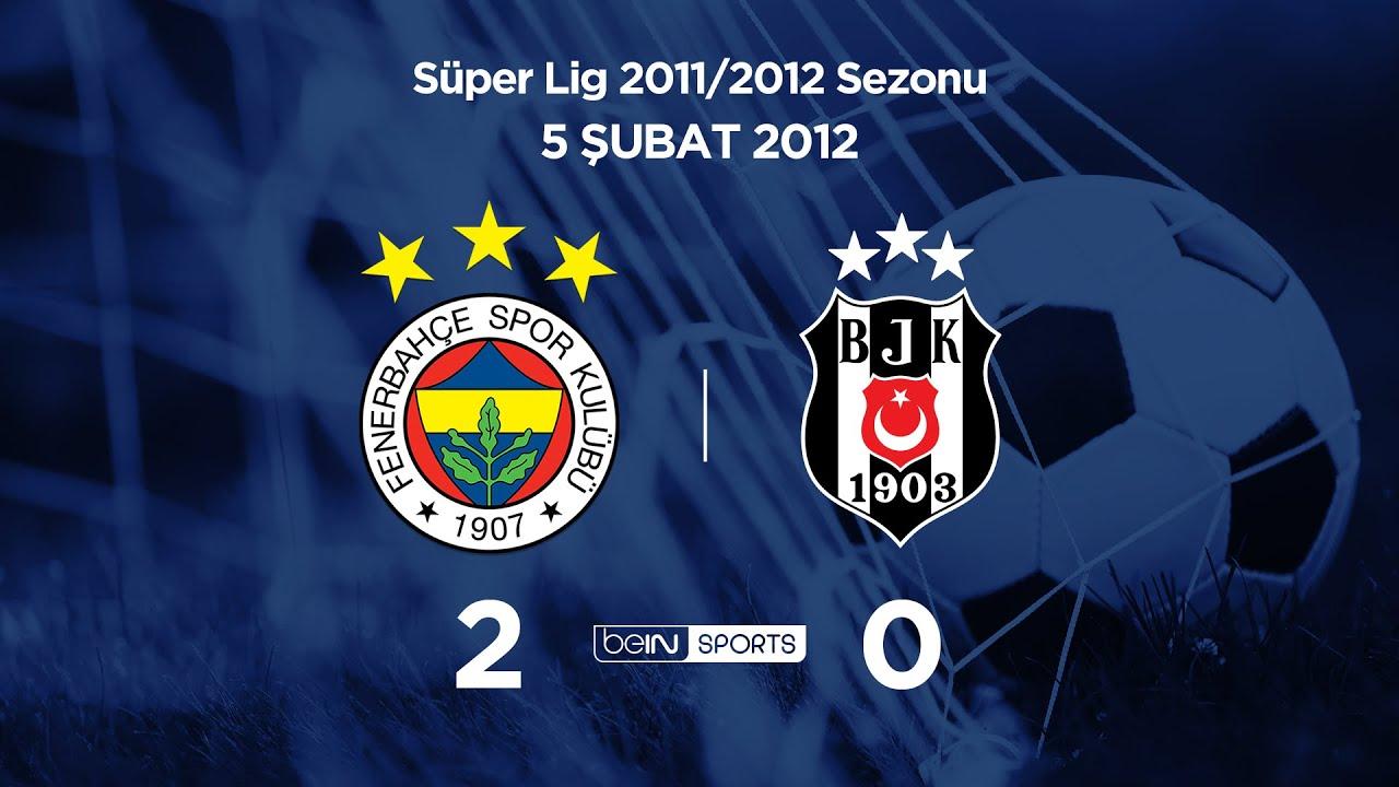 05.02.2012 | Fenerbahçe-Beşiktaş | 2-0