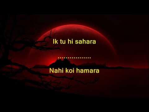 Ek Tu Hi Bharosa - Pukar - Full Karaoke