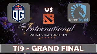 OG vs Liquid | Grand Final The International 2019 | Dota 2 TI9 LIVE | The Championship